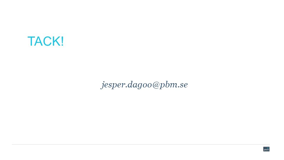 TACK! jesper.dagoo@pbm.se