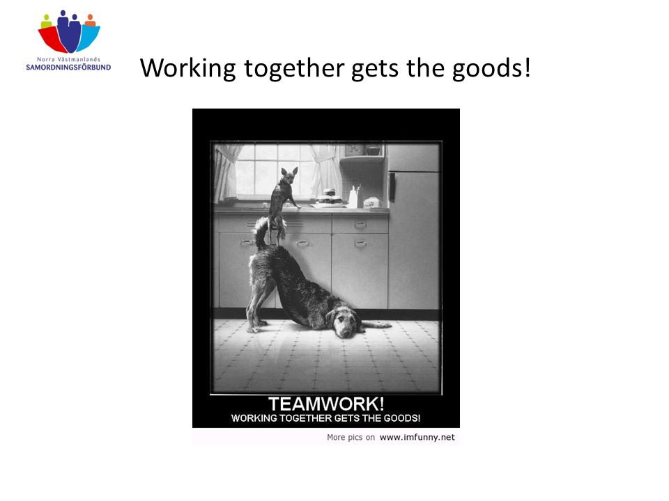 Working together gets the goods!