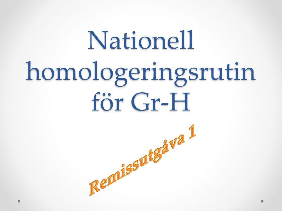 Nationell homologeringsrutin för Gr-H