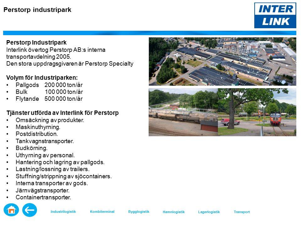 Perstorp industripark Perstorp Industripark Interlink övertog Perstorp AB:s interna transportavdelning 2005.