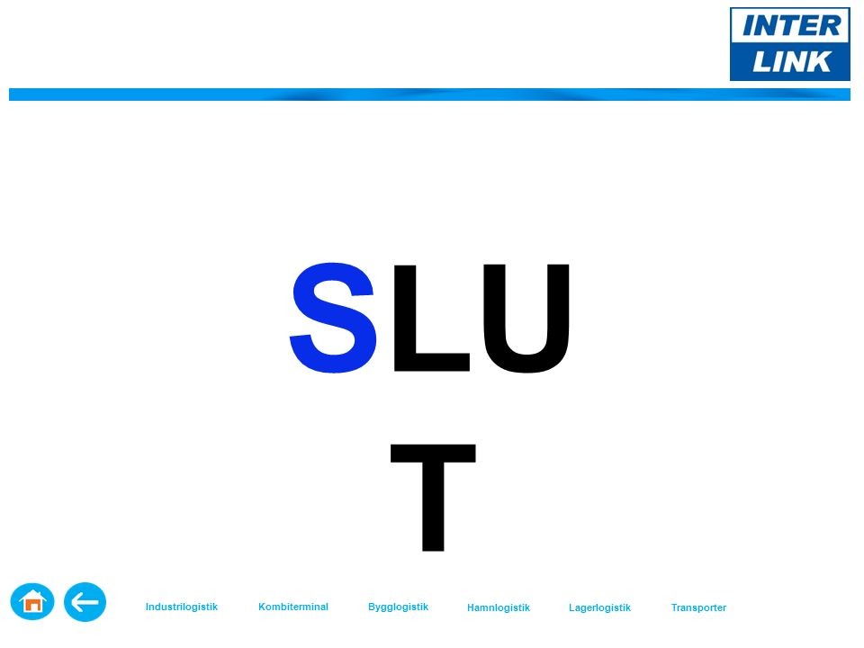 SLU T Industrilogistik KombiterminalBygglogistik HamnlogistikLagerlogistikTransporter