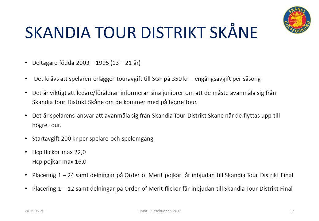 SKANDIA TOUR DISTRIKT SKÅNE Deltagare födda 2003 – 1995 (13 – 21 år) Det krävs att spelaren erlägger touravgift till SGF på 350 kr – engångsavgift per säsong Det är viktigt att ledare/föräldrar informerar sina juniorer om att de måste avanmäla sig från Skandia Tour Distrikt Skåne om de kommer med på högre tour.