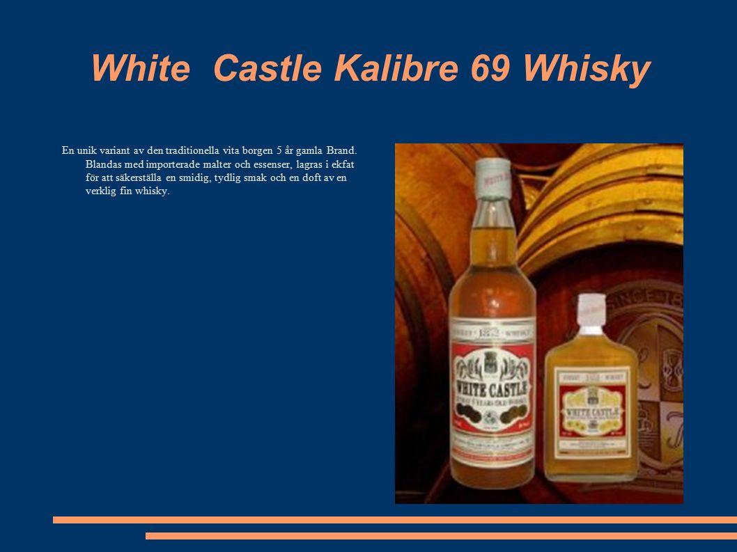 White Castle Kalibre 69 Whisky En unik variant av den traditionella vita borgen 5 år gamla Brand.