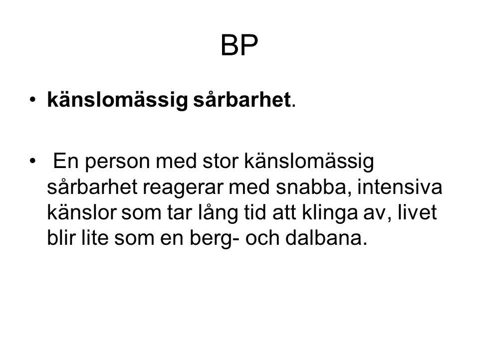 BP känslomässig sårbarhet.