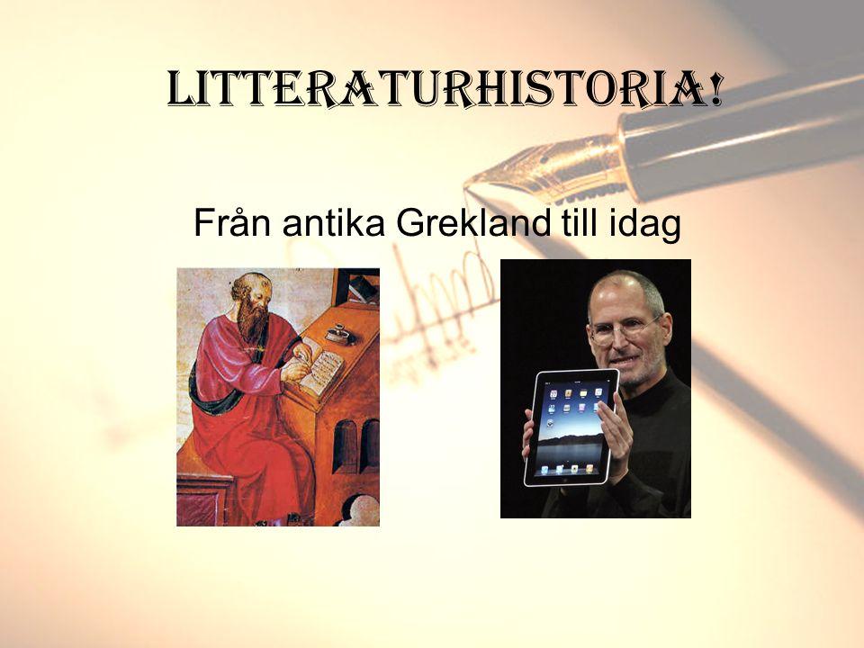 Litteraturhistoria! Från antika Grekland till idag