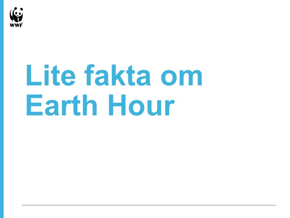 Lite fakta om Earth Hour