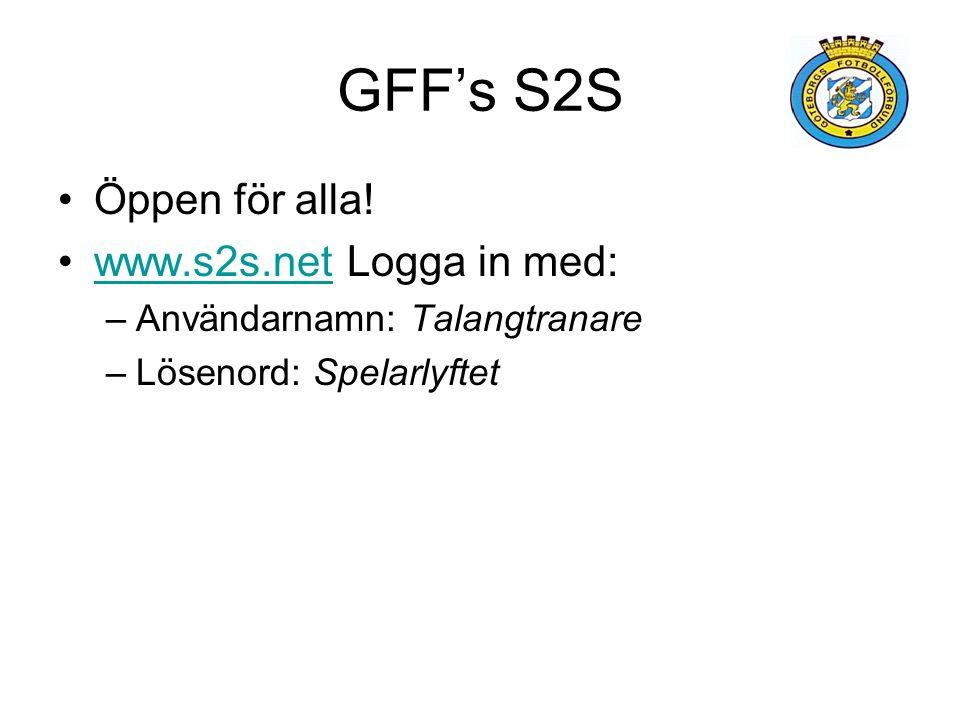 GFF's S2S Öppen för alla.