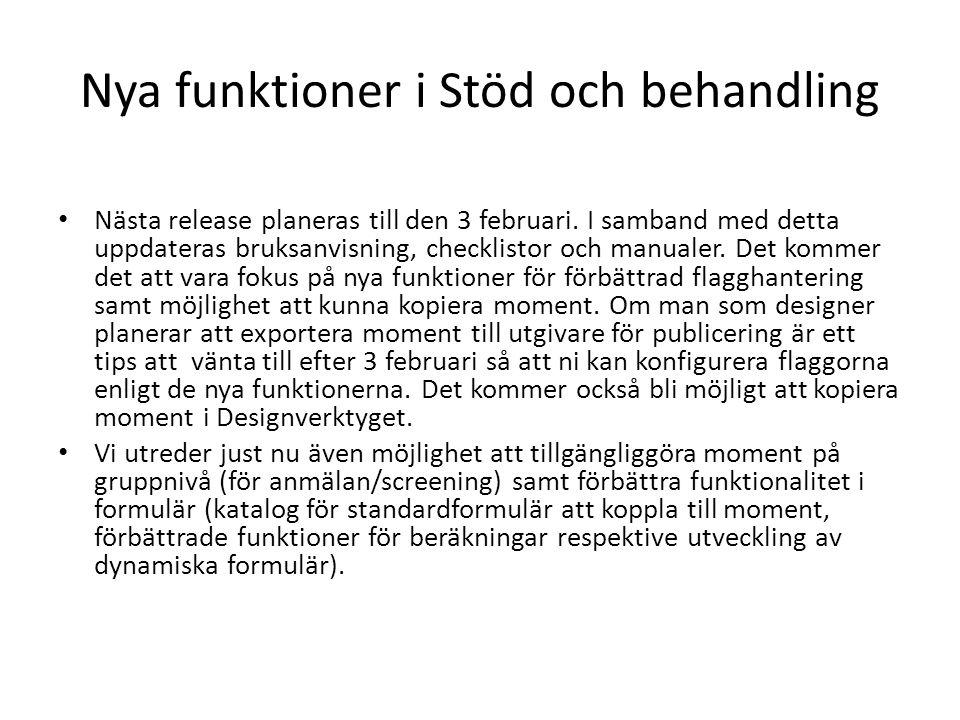 Nya funktioner i Stöd och behandling Nästa release planeras till den 3 februari.