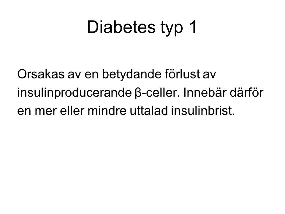 Etiologi diabetes typ 1 Inte enstaka riskfaktorer.