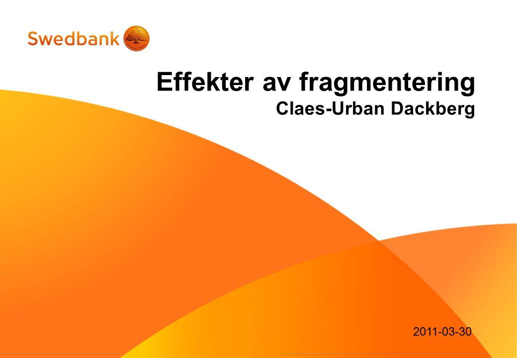 2011-03-30 Effekter av fragmentering Claes-Urban Dackberg