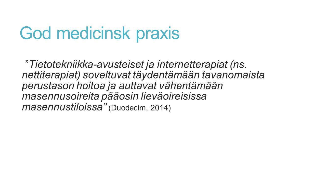 God medicinsk praxis Tietotekniikka-avusteiset ja internetterapiat (ns.