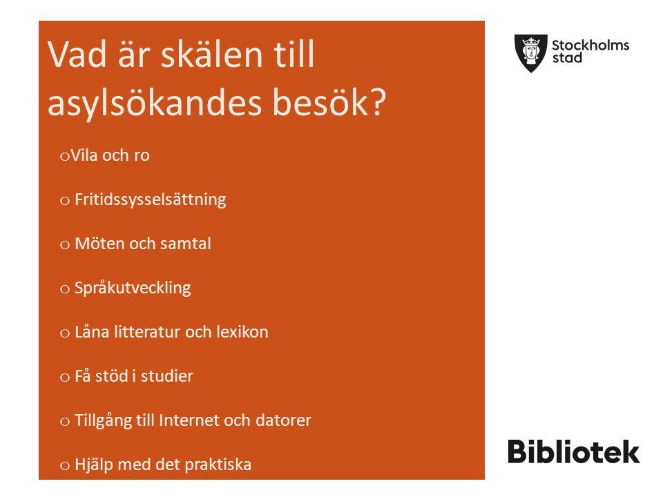 Vilka behov har asylsökande som de tror att bibliotek kan hjälpa dem mer med.