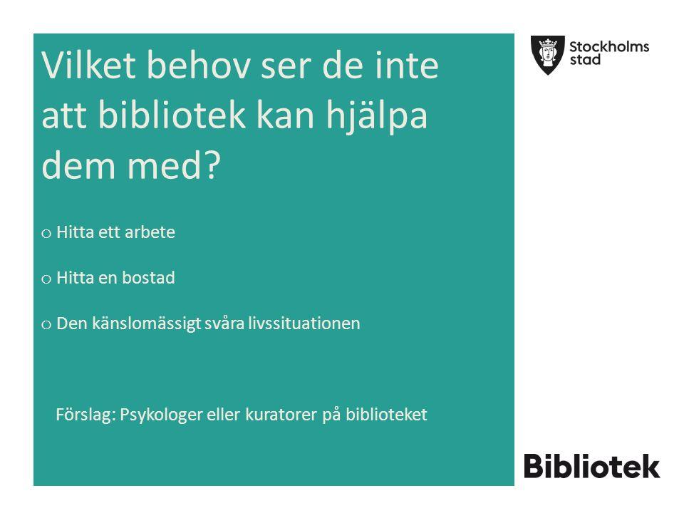 Konkreta idéer från de asylsökande o Utökad svenskundervisning och språkutveckling Större utbud av aktiviteter t ex biovisning, kurser, utflykter med mera o Regelbundenhet i väntan på uppehållstillståndet o Bättre tillgång till samhällsinformation o Fler flerspråkiga i personalen o Bättre kännedom om asylsökandes process och livssituation bland personalen o Möjlighet att få tala om sin livssituation med personal, kuratorer eller i samtalsgrupper