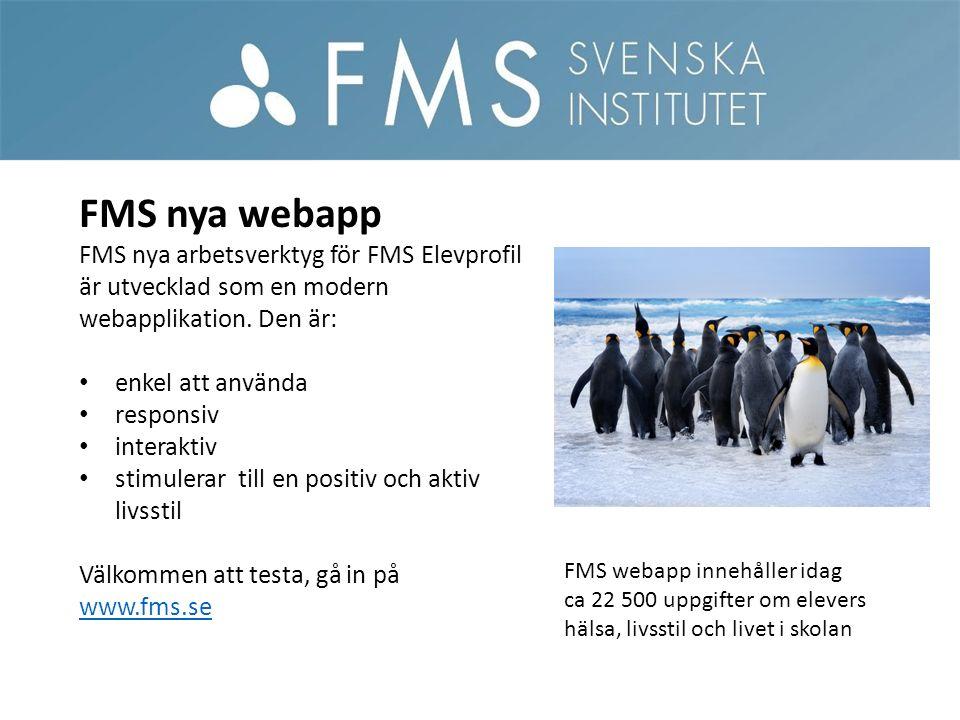 FMS nya webapp FMS nya arbetsverktyg för FMS Elevprofil är utvecklad som en modern webapplikation.