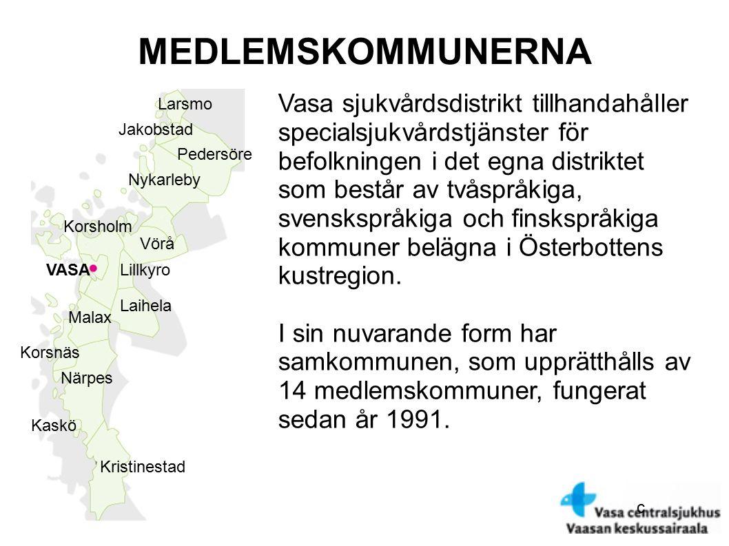 c MEDLEMSKOMMUNERNA VASA Jakobstad Pedersöre Larsmo Nykarleby Vörå Lillkyro Korsholm Malax Korsnäs Närpes Kristinestad Laihela Kaskö Vasa sjukvårdsdistrikt tillhandahåller specialsjukvårdstjänster för befolkningen i det egna distriktet som består av tvåspråkiga, svenskspråkiga och finskspråkiga kommuner belägna i Österbottens kustregion.