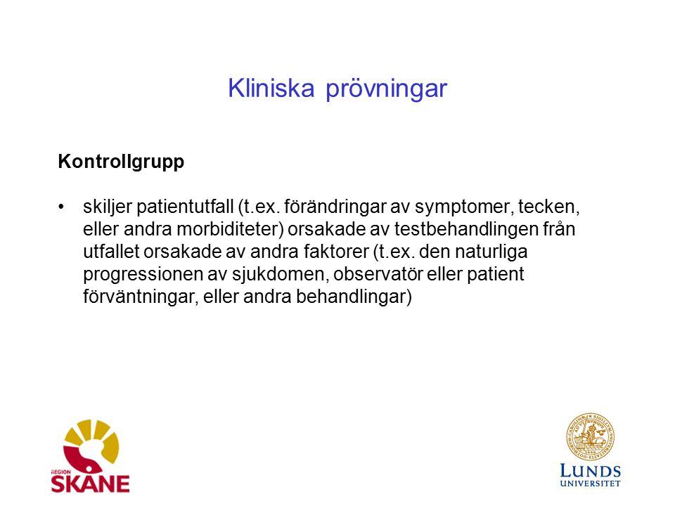 Kliniska prövningar Kontrollgrupp skiljer patientutfall (t.ex.