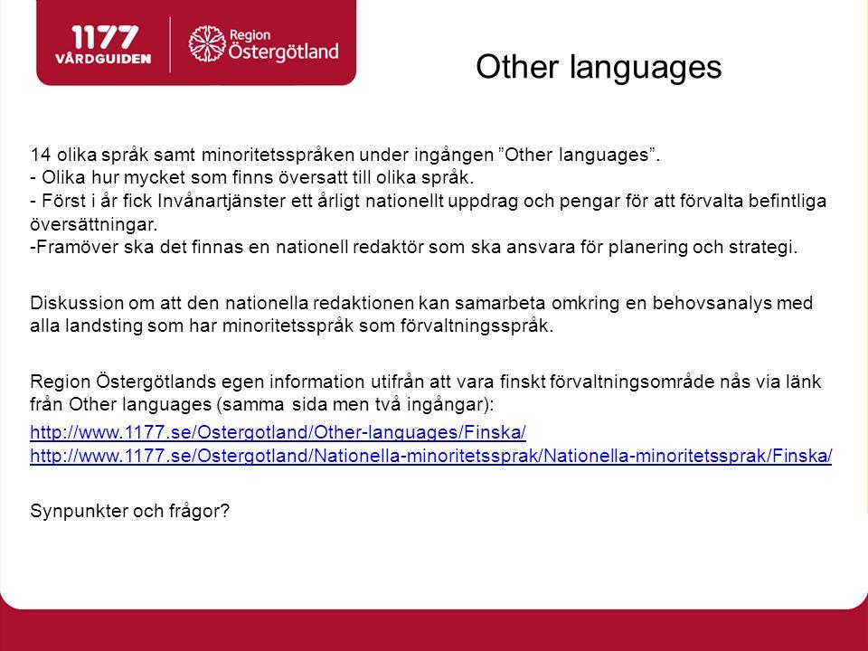 """Other languages 14 olika språk samt minoritetsspråken under ingången """"Other languages"""". - Olika hur mycket som finns översatt till olika språk. - Förs"""