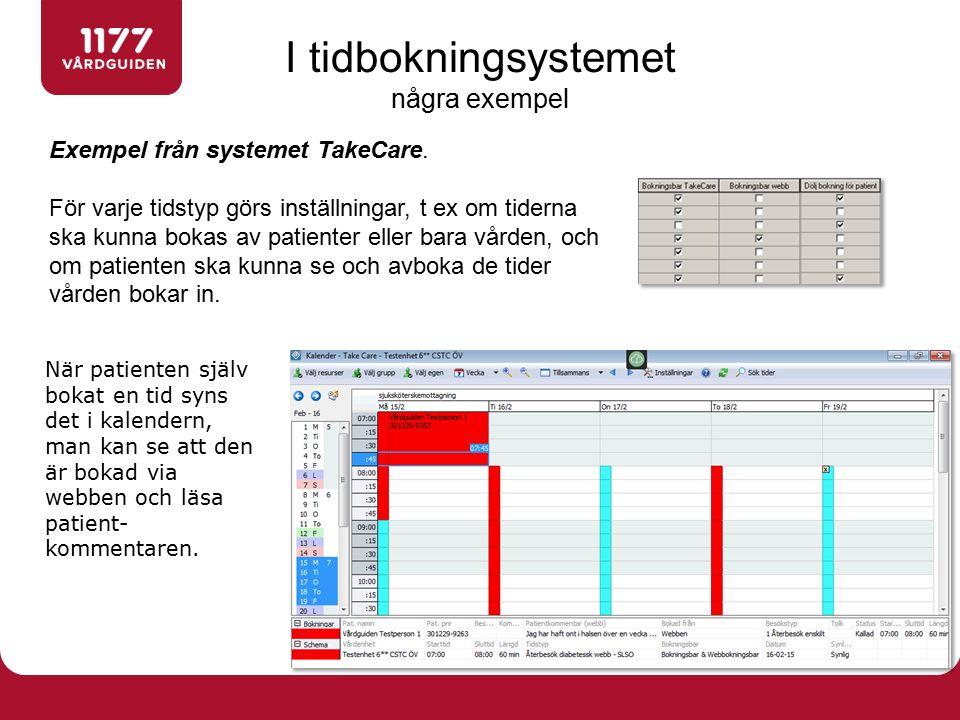 Exempel från systemet TakeCare. För varje tidstyp görs inställningar, t ex om tiderna ska kunna bokas av patienter eller bara vården, och om patienten
