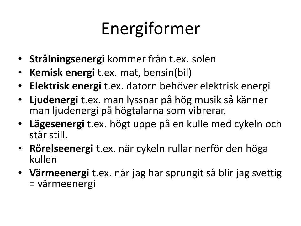 ENERGIOMVANDLING på spisen Värmeenergi Elektrisk energi Ljusenergi (Plattan blir röd)