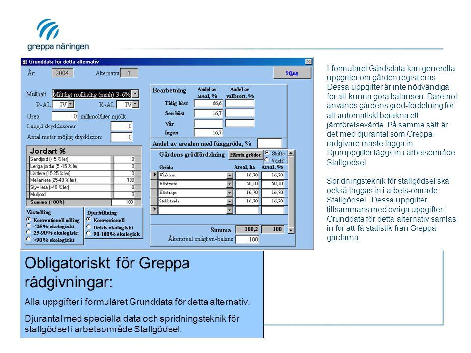 I formuläret Gårdsdata kan generella uppgifter om gården registreras. Dessa uppgifter är inte nödvändiga för att kunna göra balansen. Däremot används