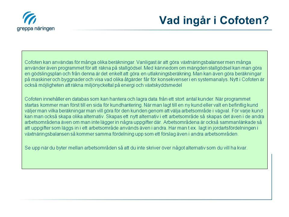 Vad ingår i Cofoten. Cofoten kan användas för många olika beräkningar.