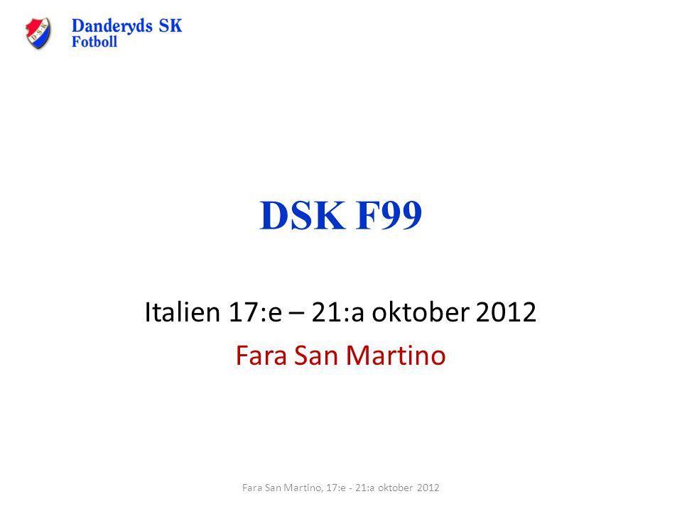 DSK F99 Italien 17:e – 21:a oktober 2012 Fara San Martino Fara San Martino, 17:e - 21:a oktober 2012