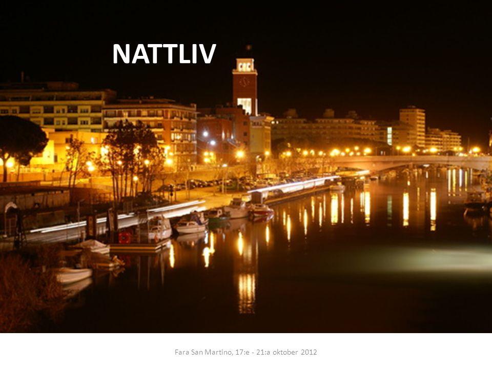 NATTLIV Fara San Martino, 17:e - 21:a oktober 2012