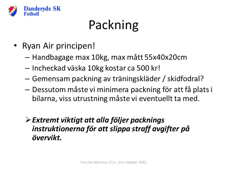 Packning Ryan Air principen.