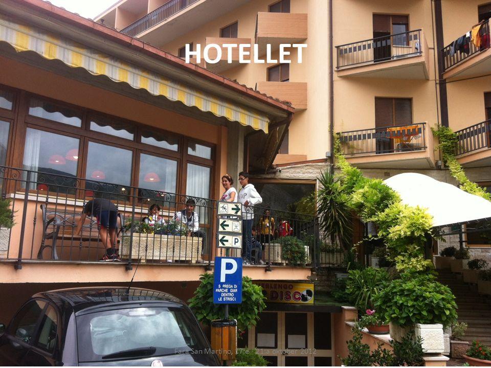 HOTELLET Fara San Martino, 17:e - 21:a oktober 2012