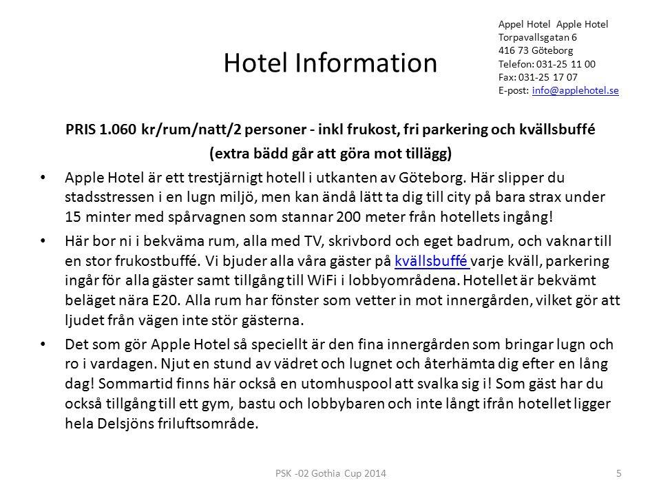 Hotel Information PRIS 1.060 kr/rum/natt/2 personer - inkl frukost, fri parkering och kvällsbuffé (extra bädd går att göra mot tillägg) Apple Hotel är ett trestjärnigt hotell i utkanten av Göteborg.