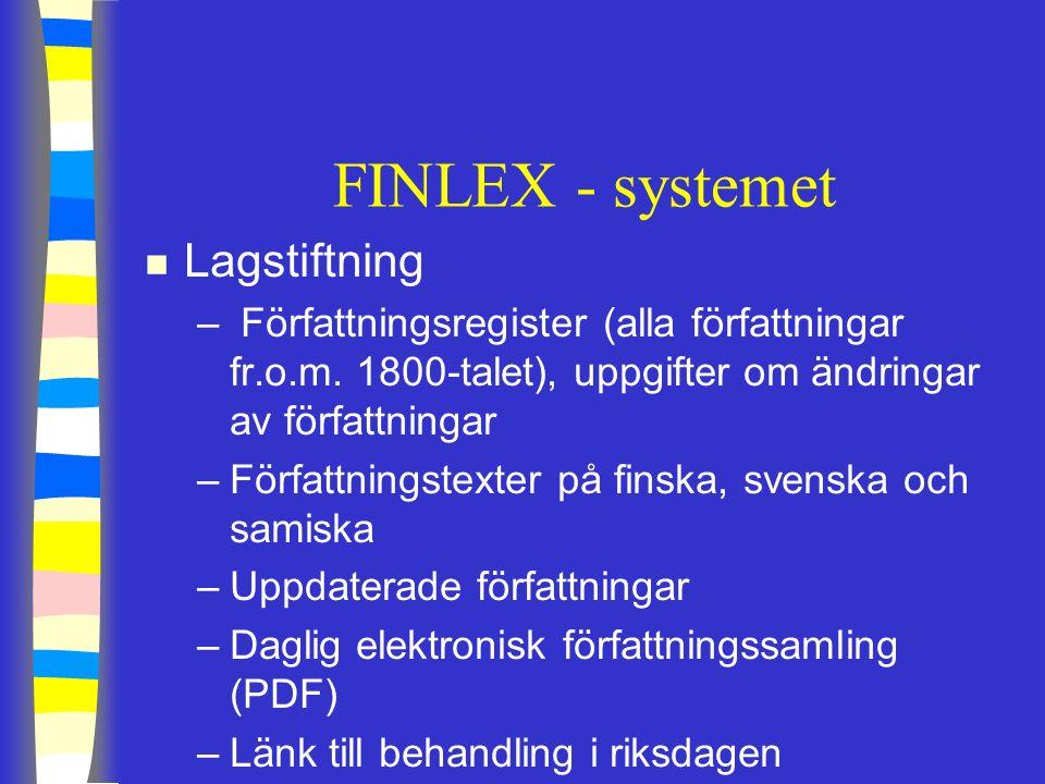 FINLEX - systemet n Lagstiftning – Författningsregister (alla författningar fr.o.m.