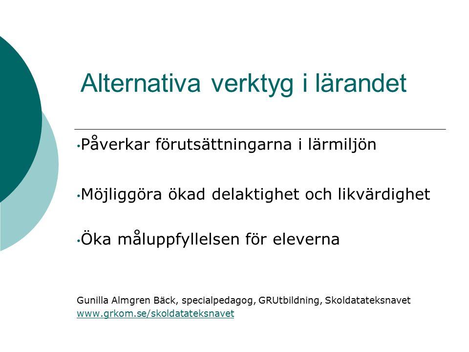 Informationshantering/studier Studiehjälpmedel  ClaroCapture (ingår även i talsyntesen Claro Read Plus)  Mindmappingprogram  AlphaSmart  Ordböcker (ex.