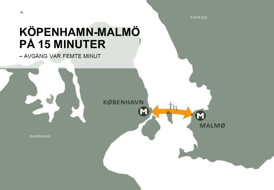 KÖPENHAMN-MALMÖ PÅ 15 MINUTER – AVGÅNG VAR FEMTE MINUT