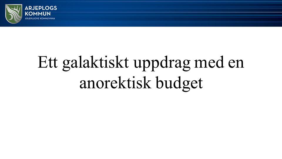 Ett galaktiskt uppdrag med en anorektisk budget