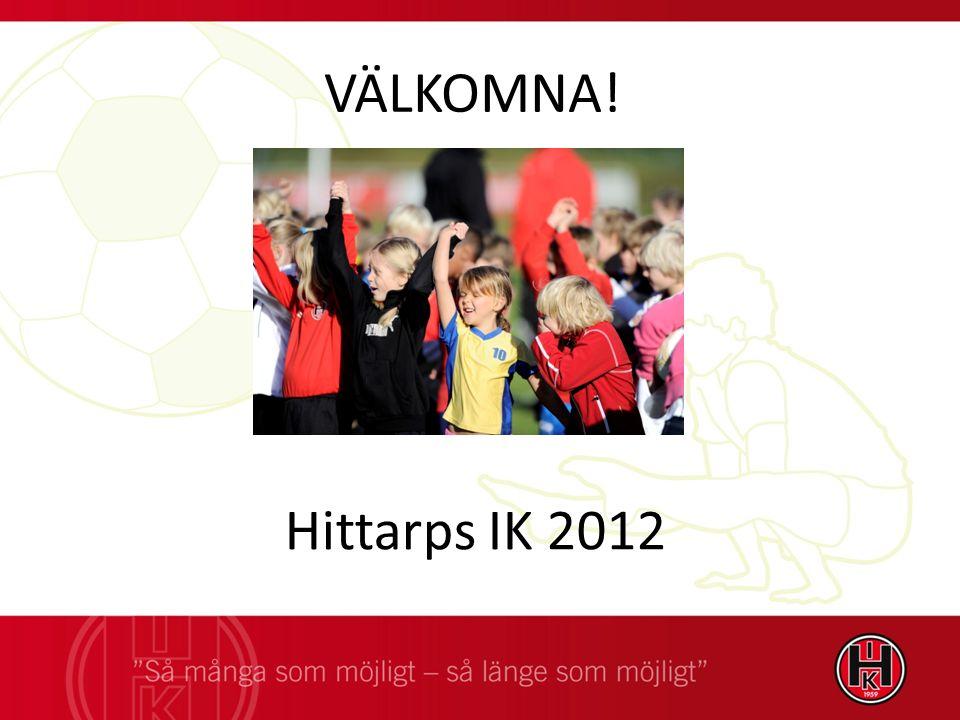 VÄLKOMNA! Hittarps IK 2012