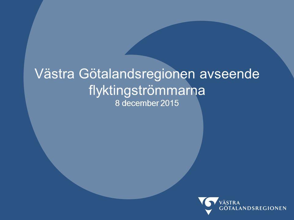 Västra Götalandsregionen avseende flyktingströmmarna 8 december 2015