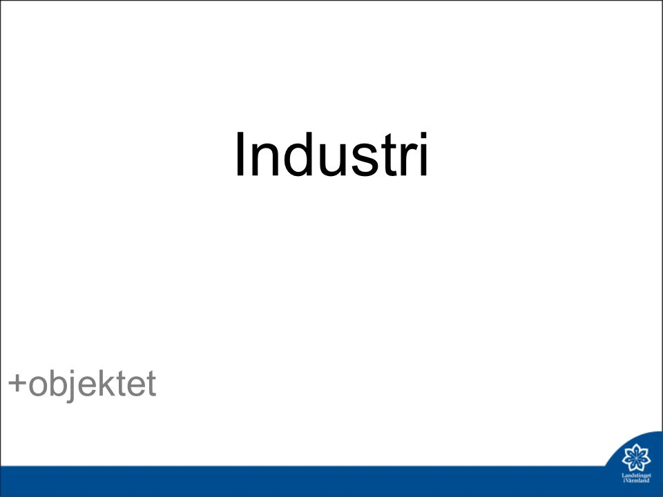 Industri +objektet