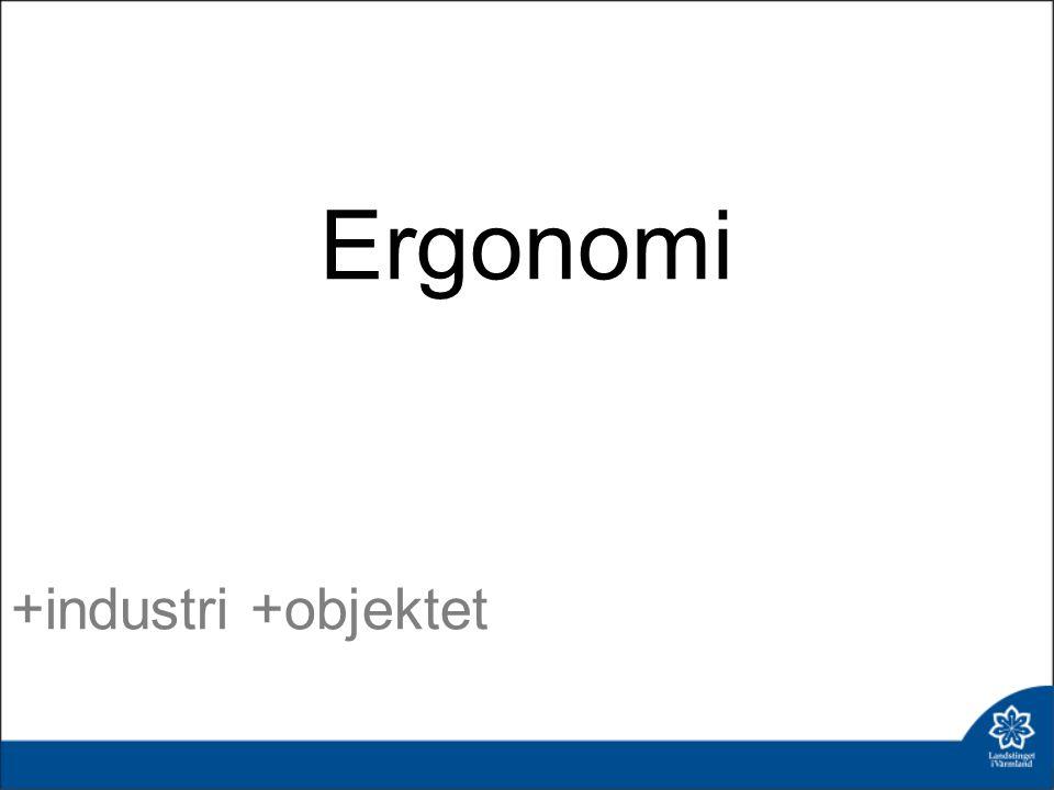Ergonomi +industri +objektet