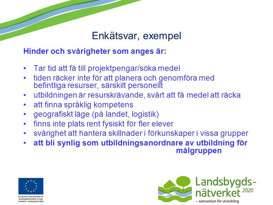 Pågående intervjustudie via Landsbygdsnätverket, Ulla Nilsson: Strukturella hinder för naturbruksskolors satsningar på aktiviteter för integration och arbetskraftsförsörjning