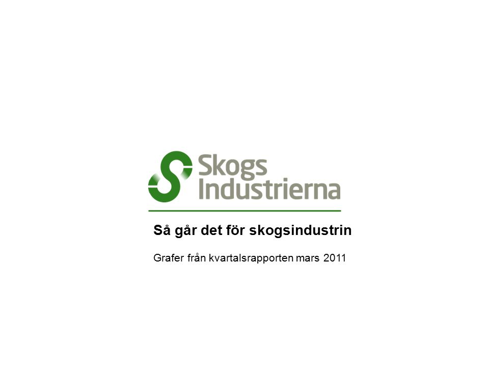 Export av rundvirke från Sverige, 2003–2010 Källa: SCB