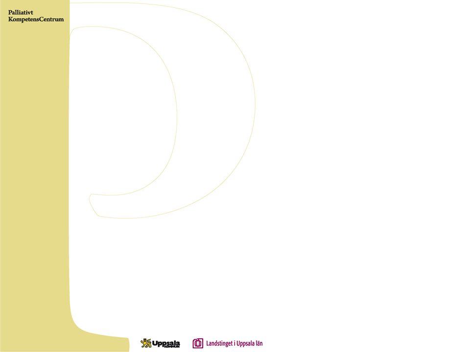 Symptom Smärta Trötthet Gastrointestinala –illamående/ kräkningar –förstoppning/diarré –subileus/ileus –fistlar –ascites –icterus Aptitlöshet Kakexi Törst/muntorrhet Slemhinneinfektioner Ödem Luftvägar –dyspné –rosslighet Feber/svettningar Hypercalcemi Hud –klåda –sår Mentala –depression/ångest –förvirring U Martinsson 2008