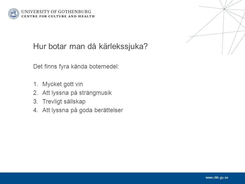 www.ckh.gu.se Är detta kultur och hälsa.