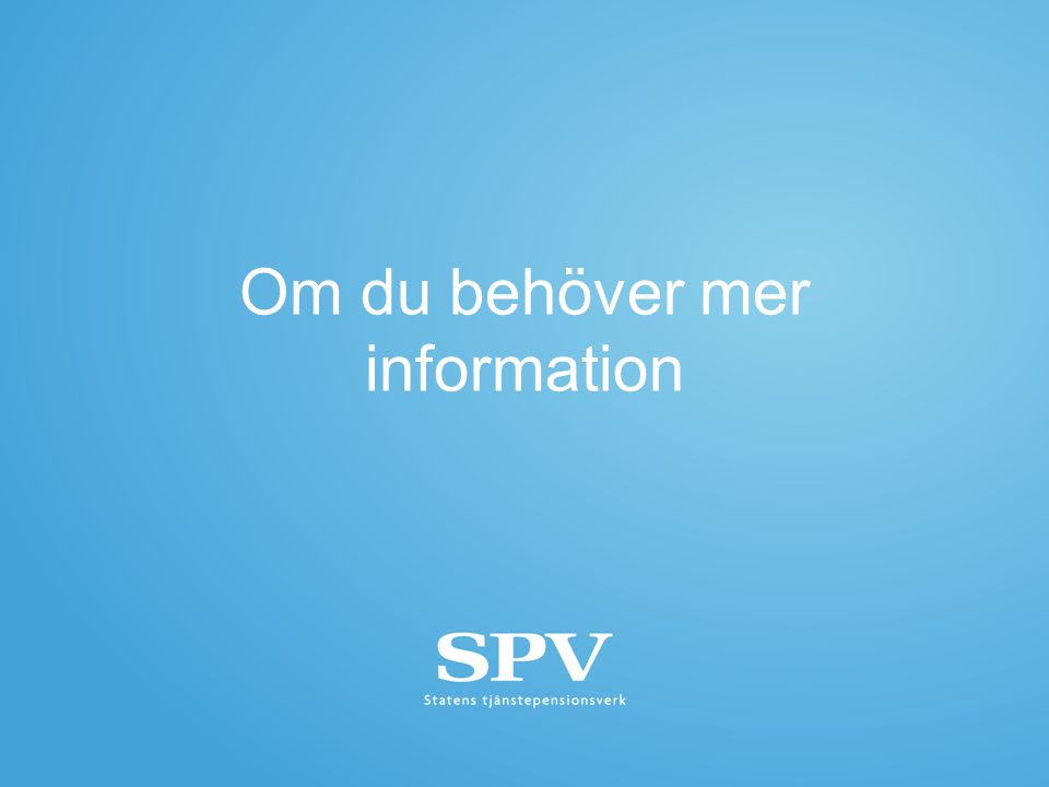 Om du behöver mer information