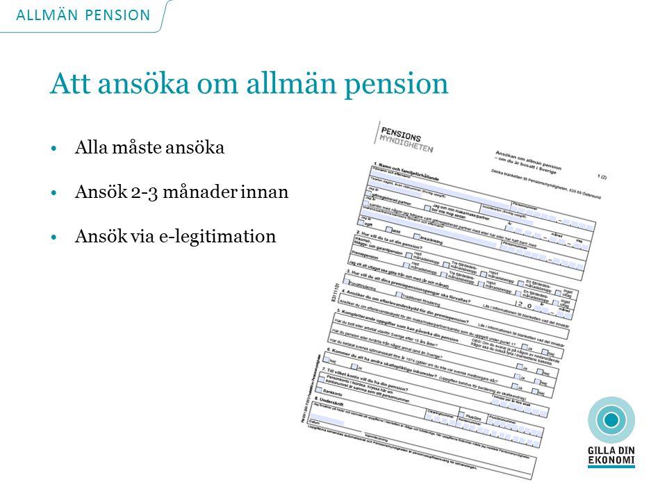 ALLMÄN PENSION Tjänstepensionen kommer ändå Den del av din pension som är tjänstepension börjar normalt att betalas ut när du fyller 65 år.