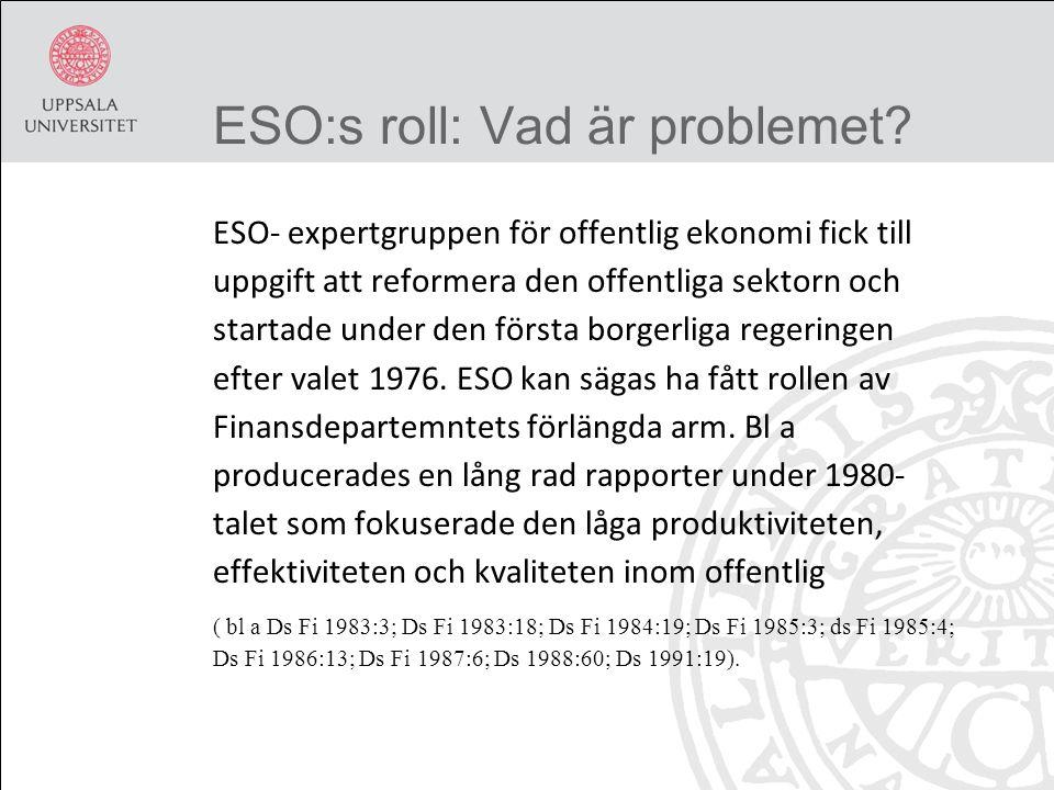 ESO:s roll: Vad är problemet.