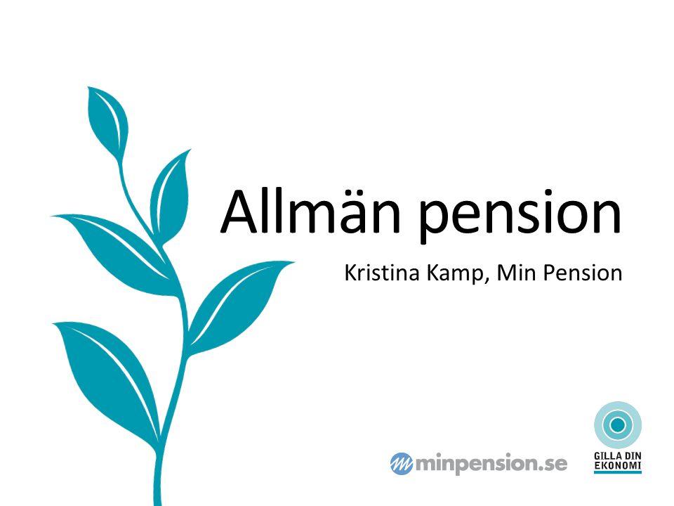 Allmän pension Kristina Kamp, Min Pension