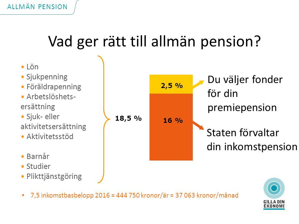 Vad ger rätt till allmän pension.