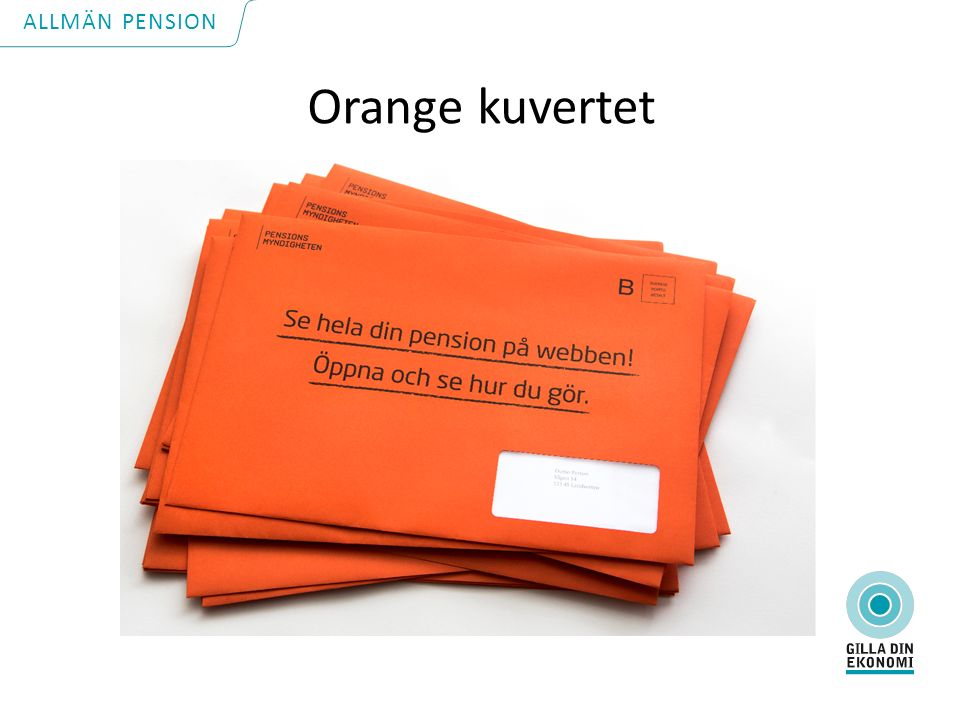 Orange kuvertet ALLMÄN PENSION