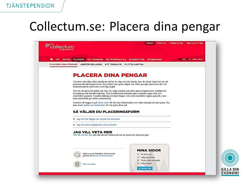 Collectum.se: Placera dina pengar TJÄNSTEPENSION