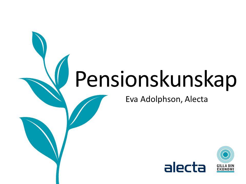 Pensionskunskap Eva Adolphson, Alecta